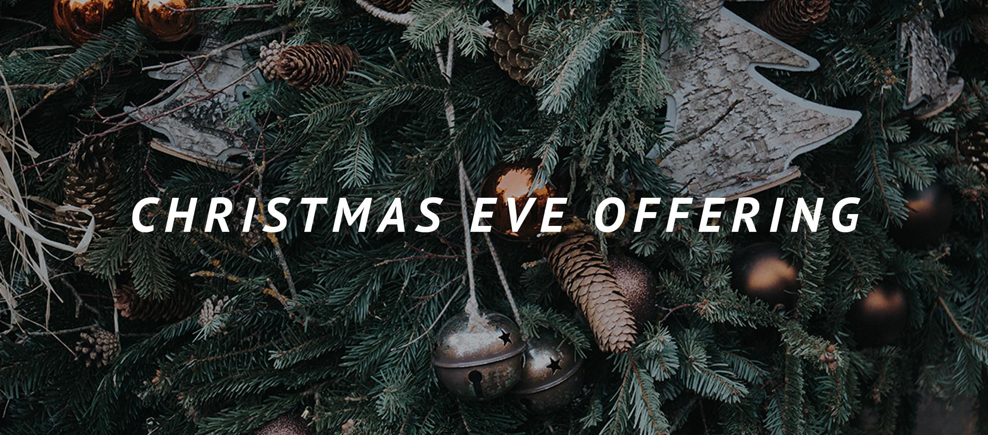ChristmasEveOffering_blog_header.jpg