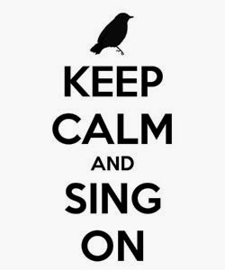keep-calm-and-sing-on