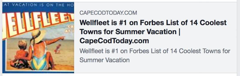 Wellfleet #1 Forbest List of 14 Coolest Towns for Summer Vacation