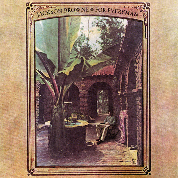 For Everyman is the second album by American singer/songwriter Jackson Browne, released in 1973.