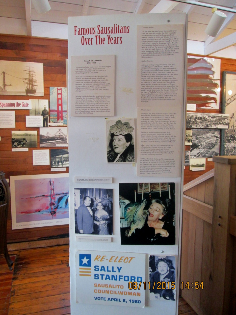 Well-known Sausalitans profiled in the museum include Sally Stanford, Jack London, Shel Silverstein, Sterling Hayden, Evan Connell and Richard Diebenkorn.