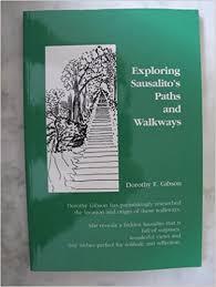 Dorothy;s Book Exploring Sausalito's Paths and Walkways. Photo Amazon.com