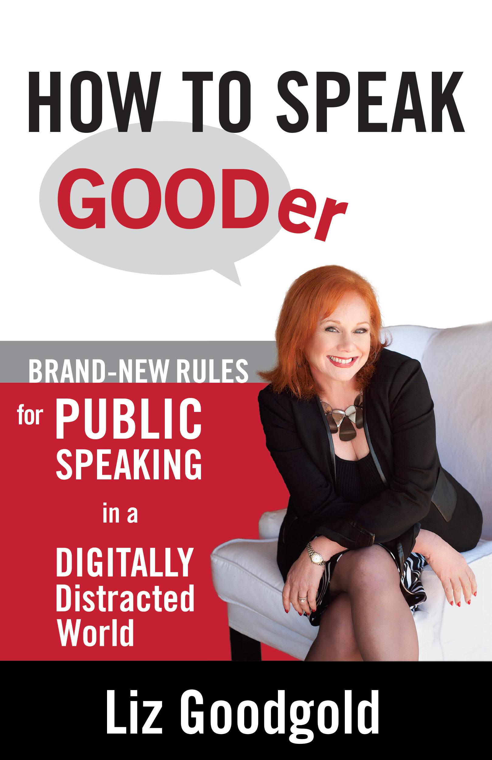 Liz Goodgold,  How to Speak Gooder