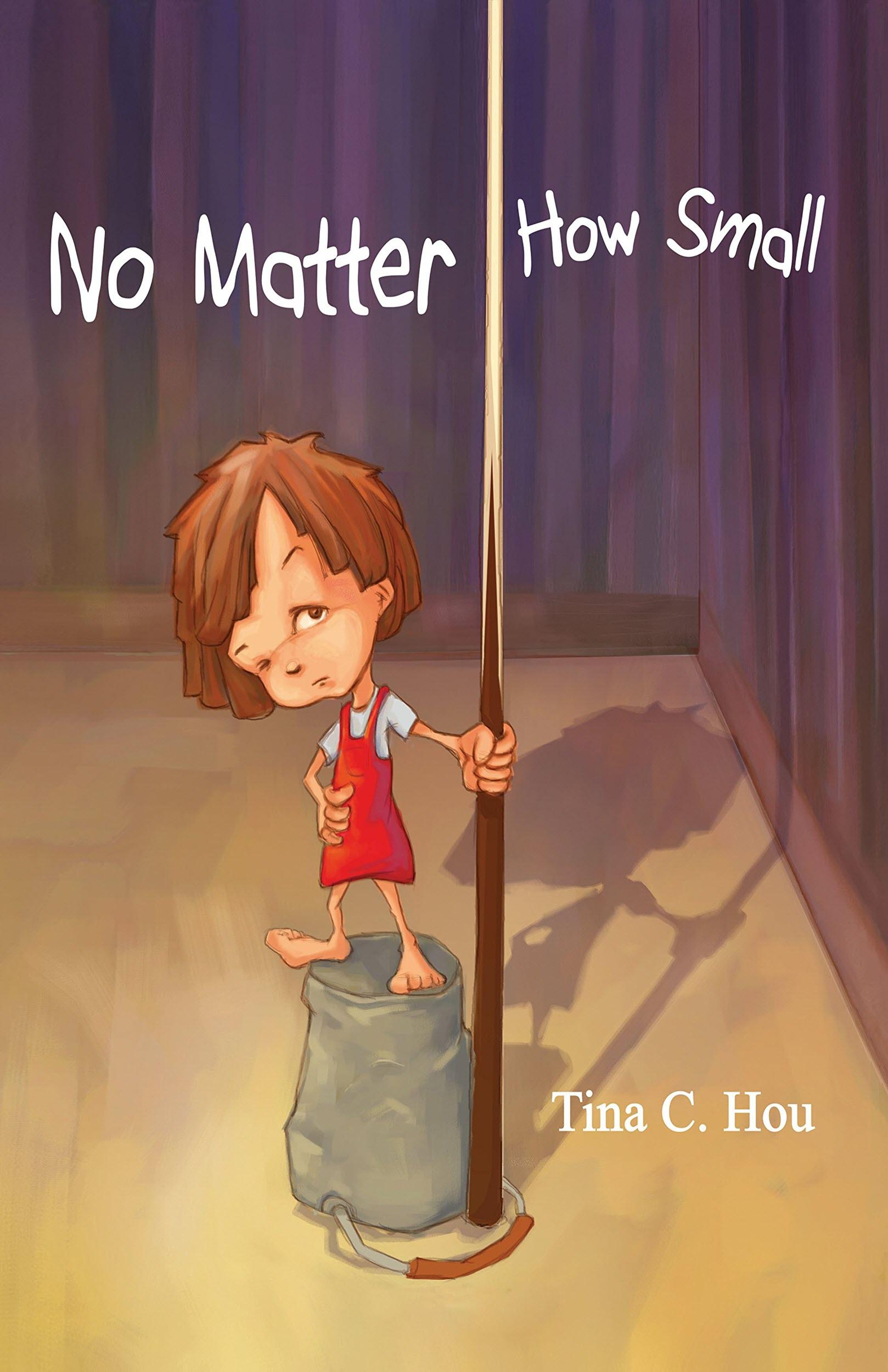 Tina Hou,  No Matter How Small