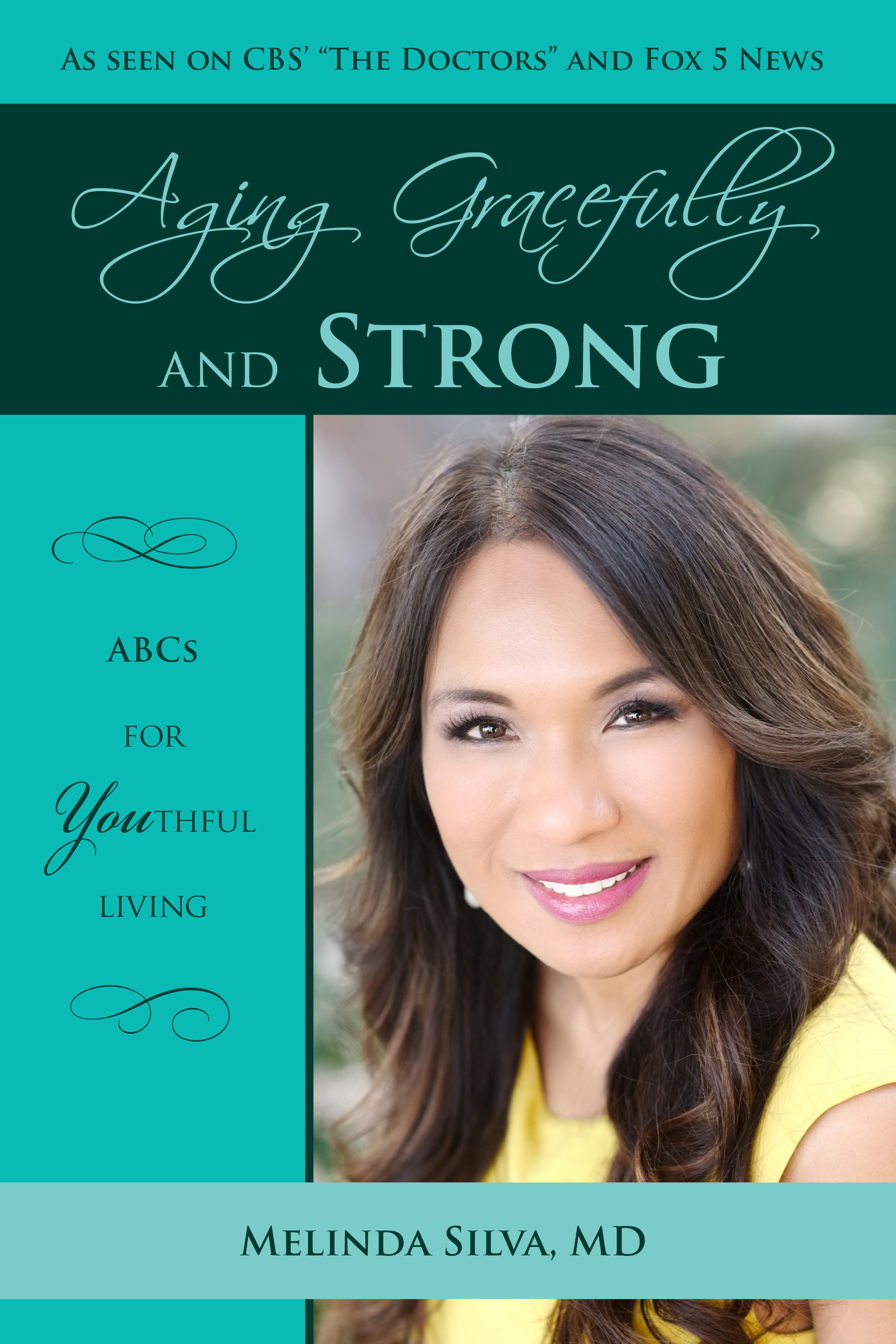 Copy of Melinda Silva, MD, Aging Gracefully and Strong