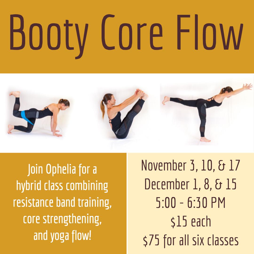 Booty Core Flow Nov.jpg
