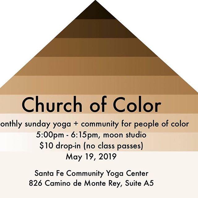 Tonight at 5pm! #churchofcolor #santafeyoga #yogaandcommunity #radiantanimal