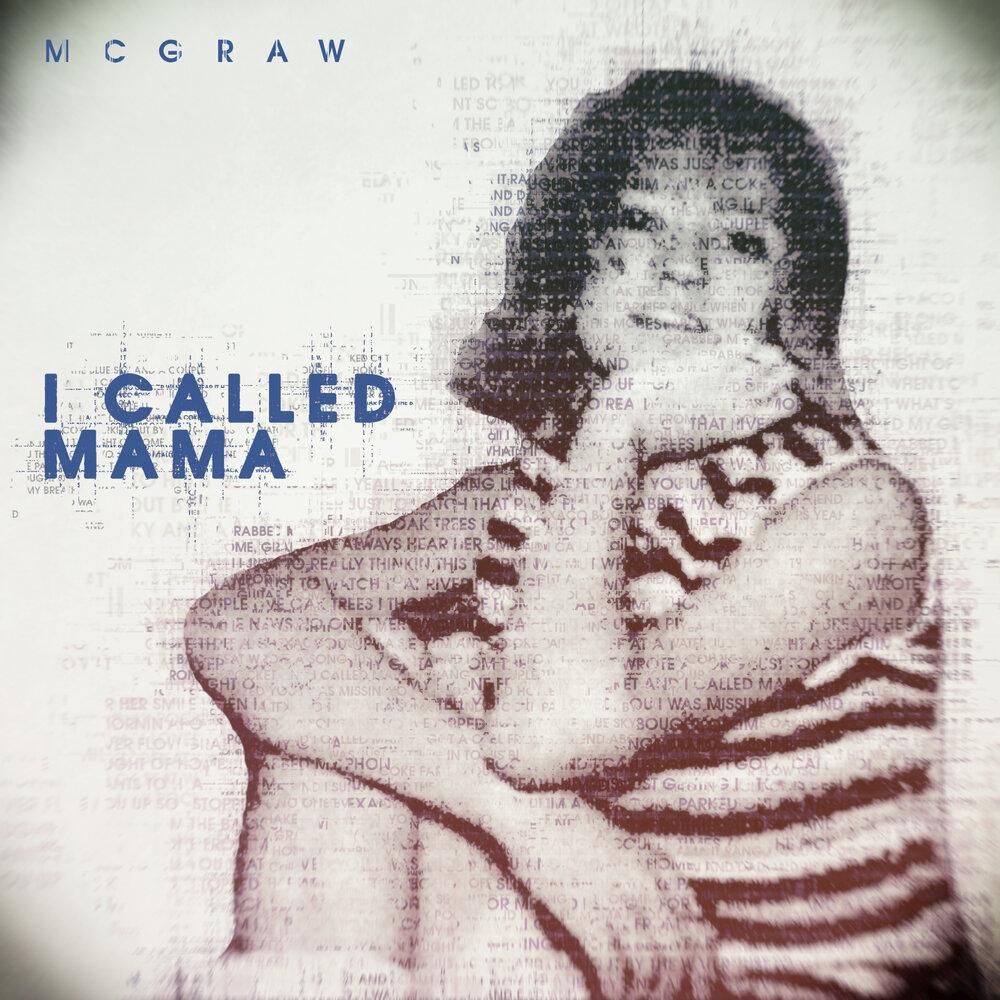 I called Mama.jpg
