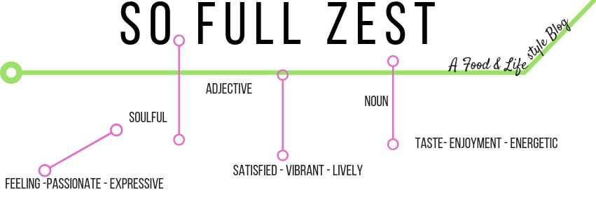Soulful so full of zest blog