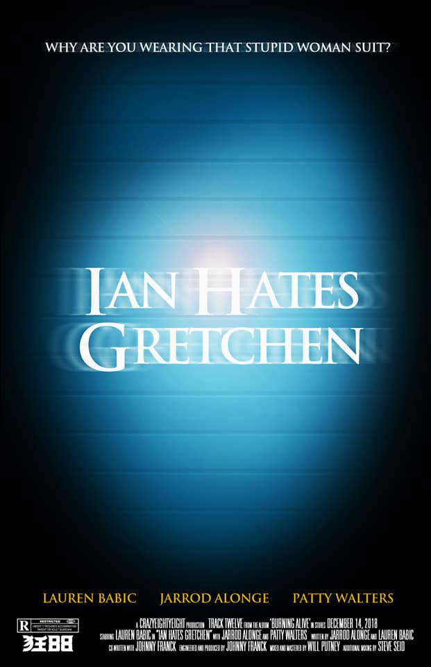 Ian Hates Gretchen.jpg