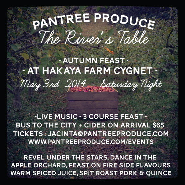 Hello lovely people,    We are excited to announce our latest seasonal feast! The River's Table - Autumn Feast will be set in an organic apple & pig farm in Cygnet, on the 3rd of May, a Saturday evening revelling under the stars.    Fire side flavours, live music, beautiful food from the farm & local surrounds, come and enjoy the spoils of the harvest before winter sets in! Spread the word, this is going to be a bit of a party, $65 for 3 courses of beautiful food with a mulled apple cider.    We have an all weather barn if it is rainy or windy, camping is available & children are welcome and we have a bus going to and from the city, and our bar will be stocked with local and state wide drinks to keep you warm.    Hope you can make it!
