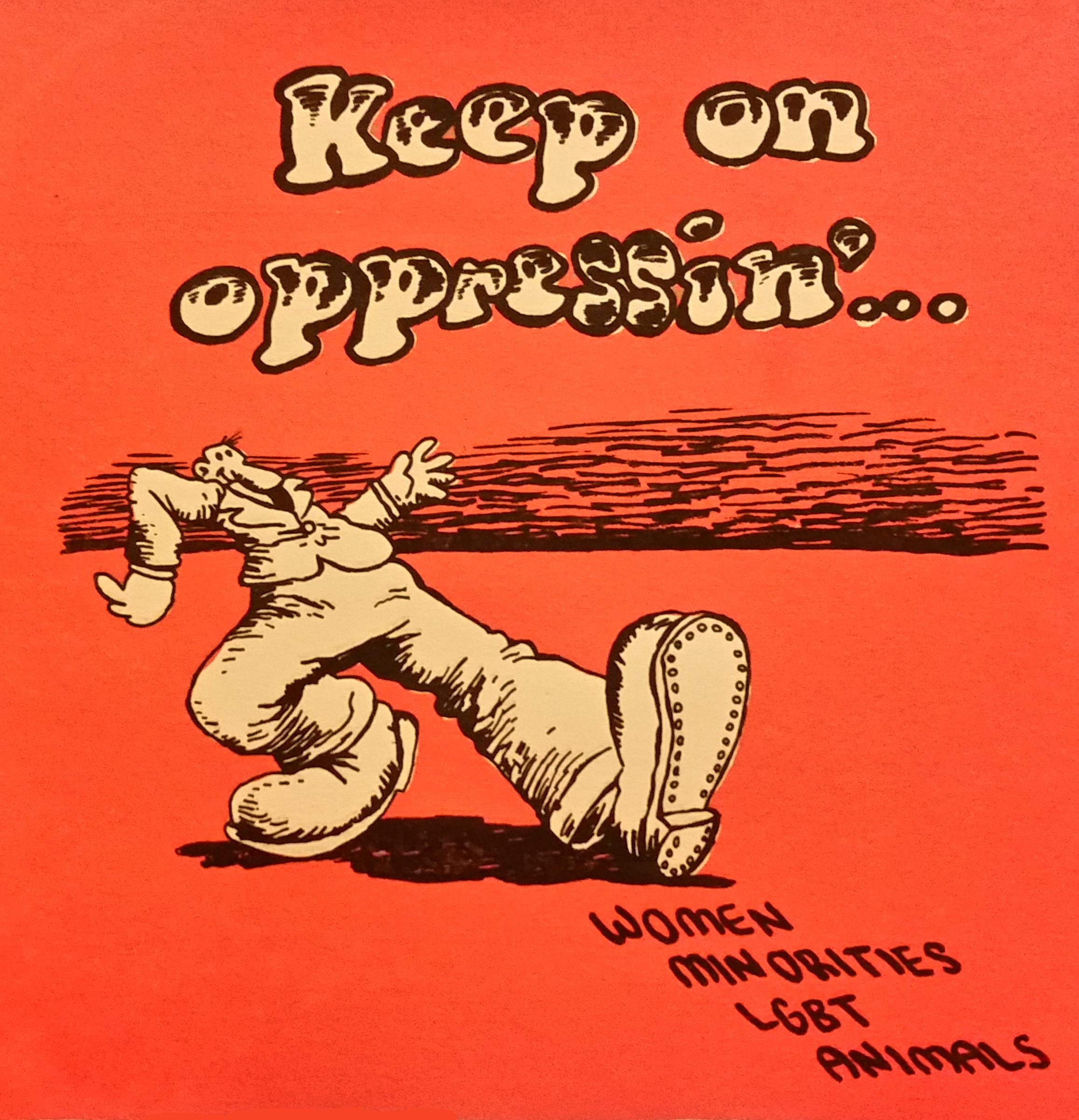 """""""Keep On Opressin'"""" (2015)"""