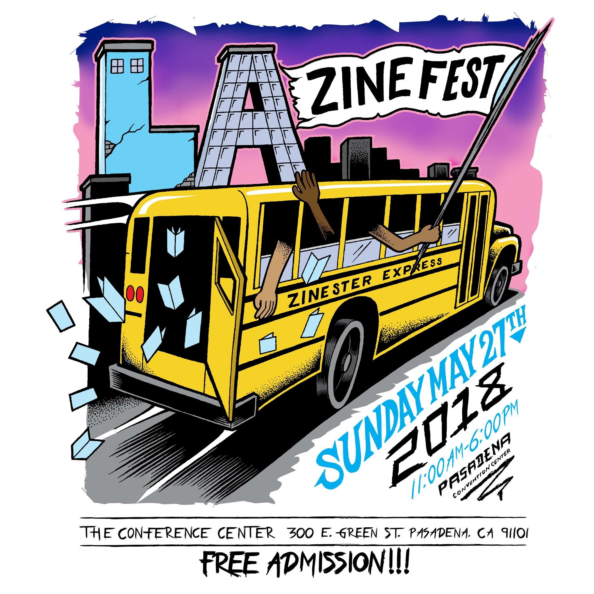 L.A. Zine Fest took place on May 27, 2018 at the Pasadena Convention Center. Poster designed by  Rich  of  Originals Por Vida .