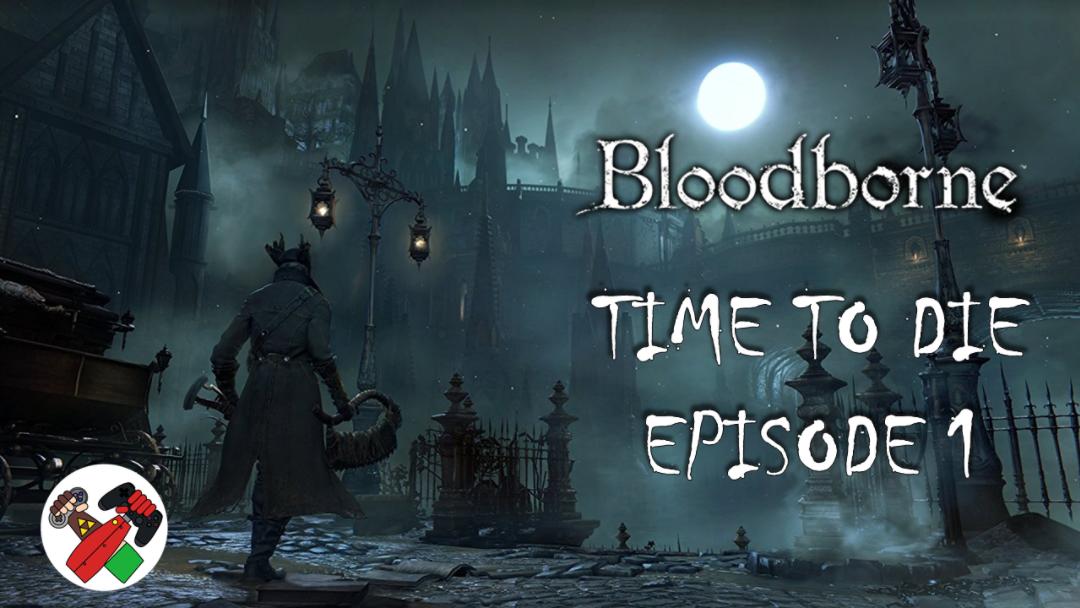 Bloodborne1.PNG