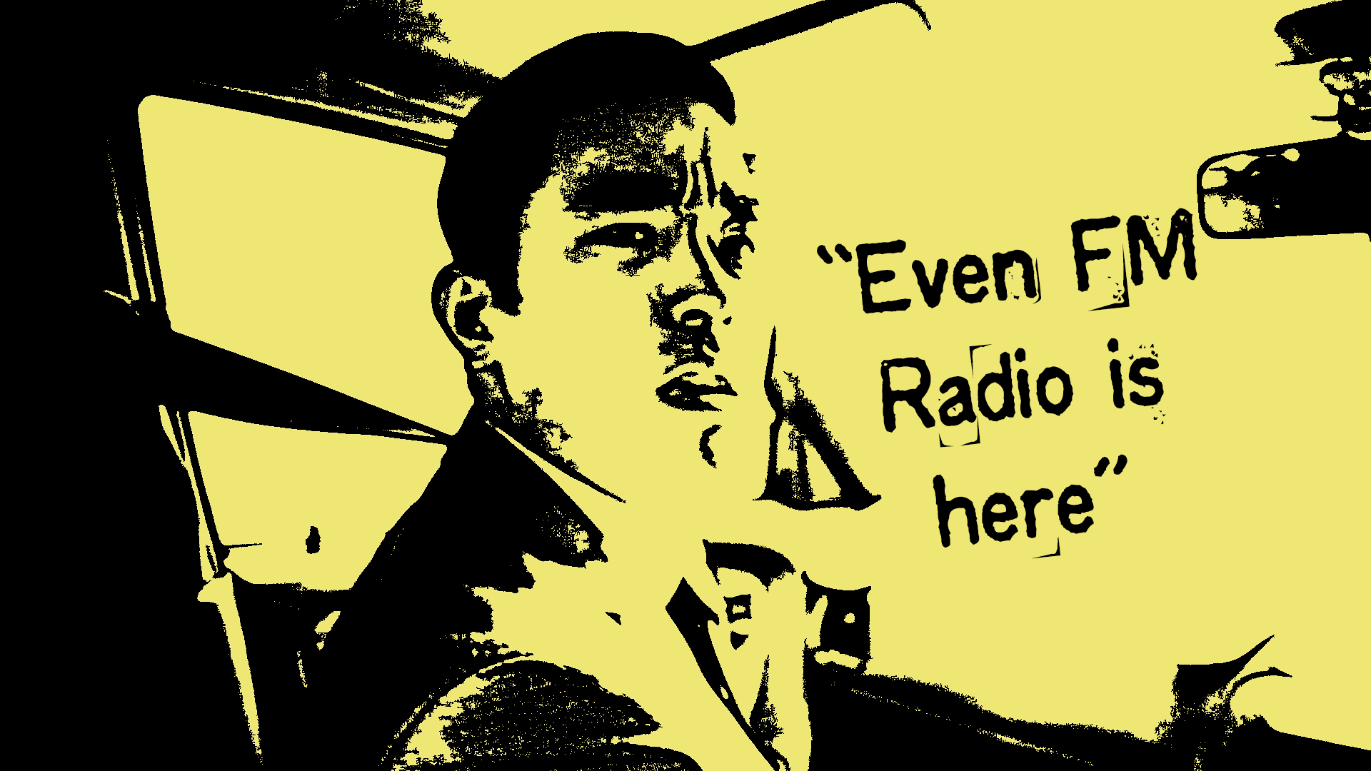 even FM radio is here.jpg