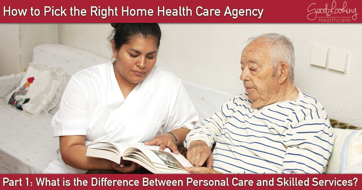 Choosing the Right Home Health Care Agency Part 1