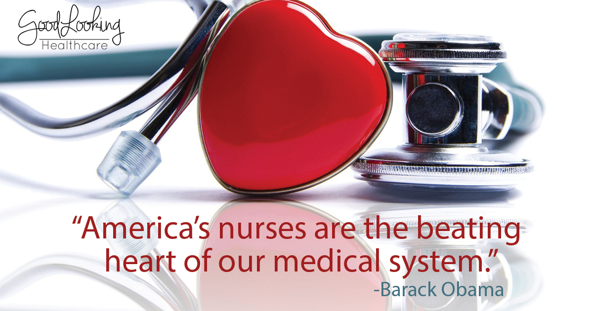 "Nurse quote - ""America's nurses are the beating heart of our medical system."" - Barack Obama"