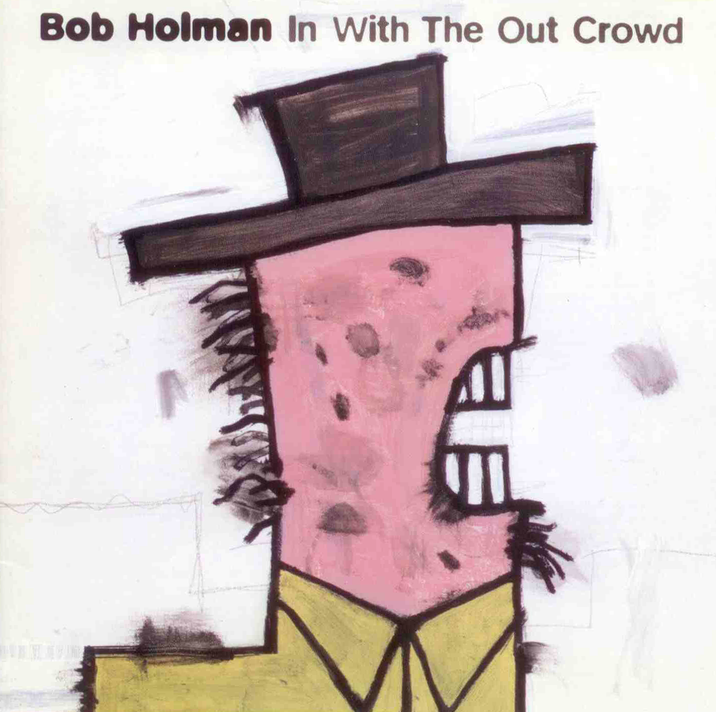 Bob Holman - In with the Out Crowd - 1998