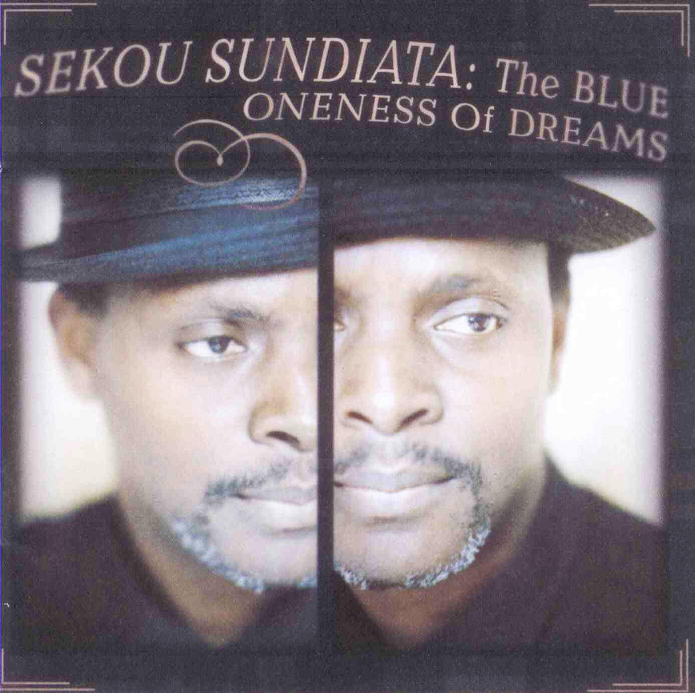Sekou Sundiata - The Blue Oneness of Dreams - 1997