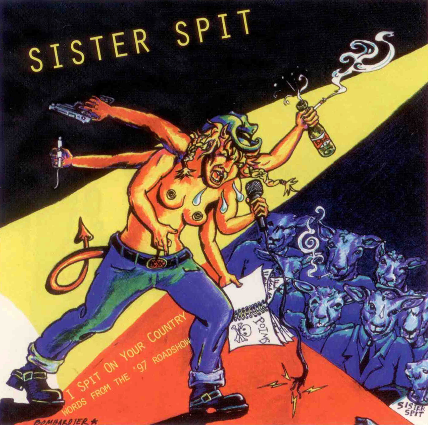 Sister Spit - I Spit on Your Country: Words from the '97 Roadshow - 1998