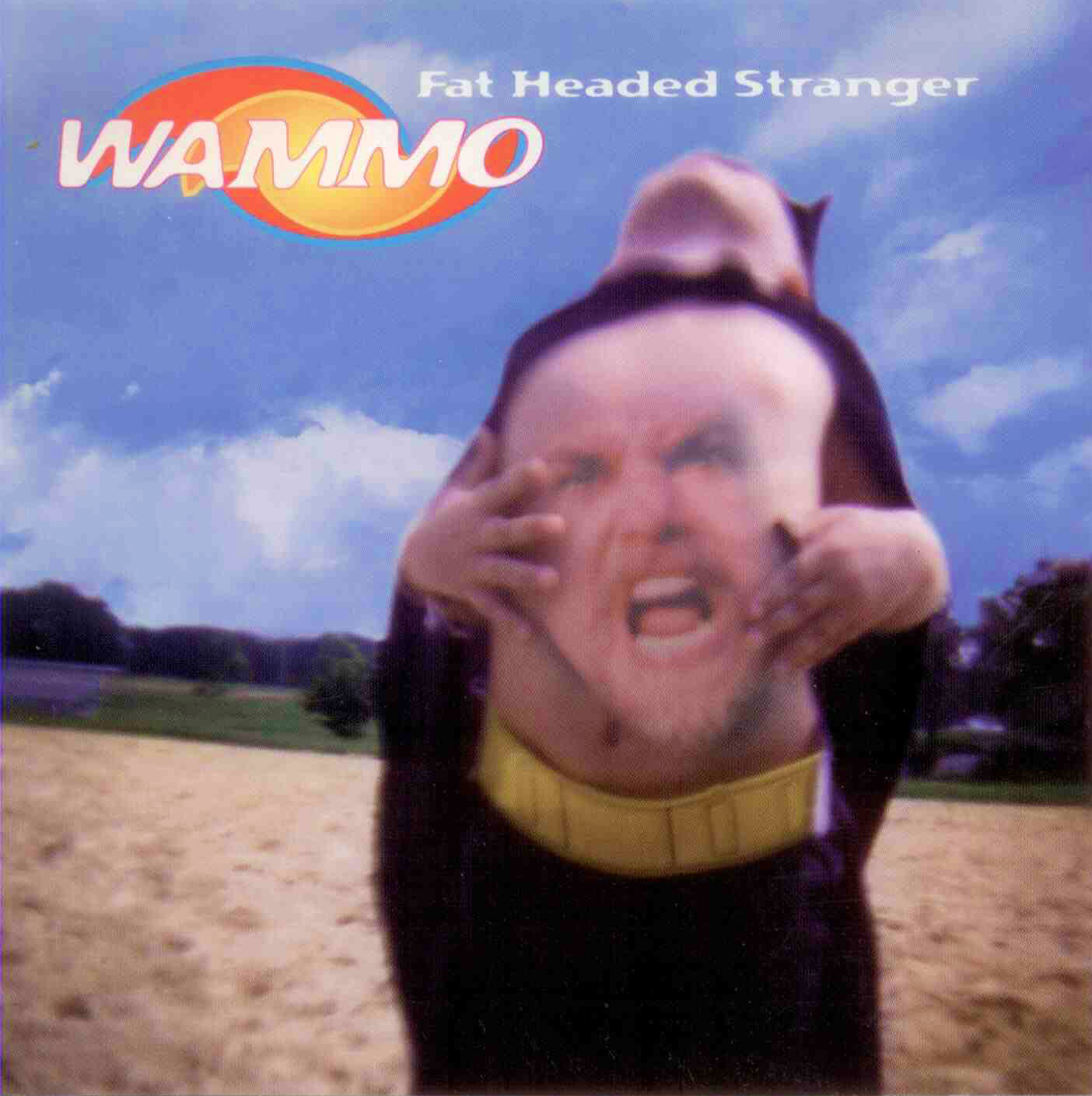 Wammo - Fat Headed Stranger - 1996