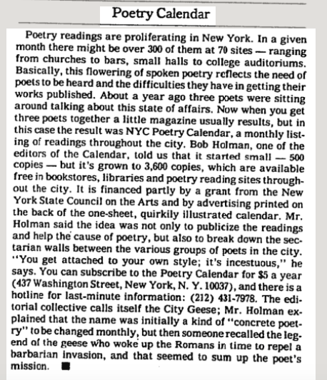 "Richard Lingerman's coverage of the NYC Poetry Calendar from July 1978. ""Someone recalled the legend of the geese Who woke up the Romans in time to repel a barbarian invasion, and that seemed to sum up [Bob's] mission."""