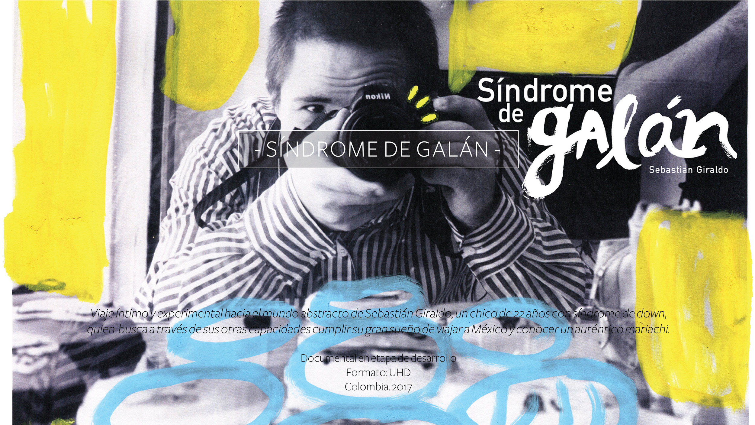 "Documental ""SÍNDROME DE GALÁN"""