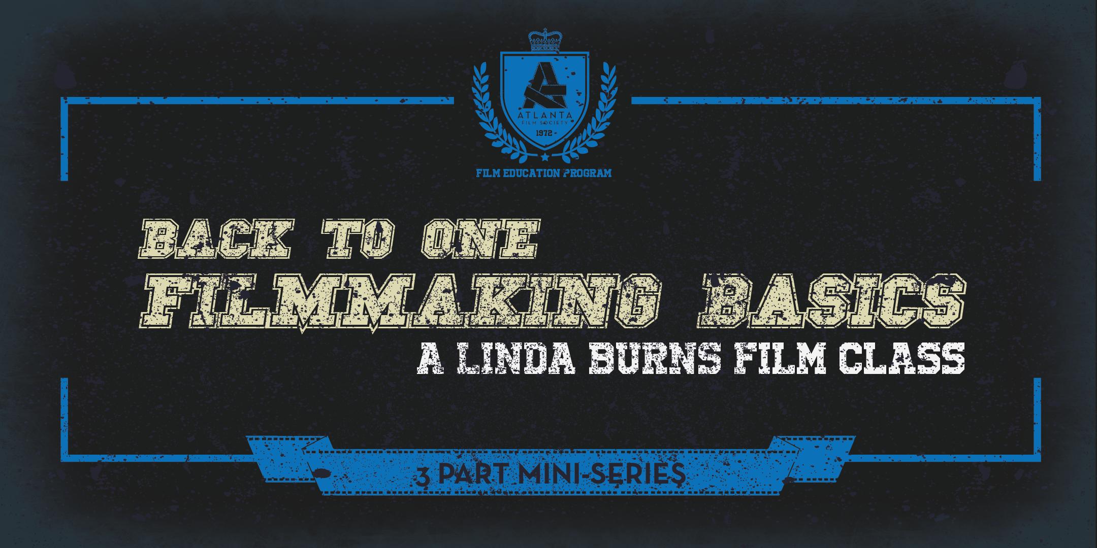 FILMMAKING BASICS - 3 Part Mini Series-01.png