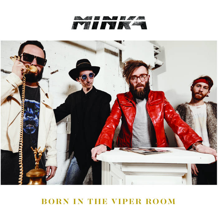 Minka - Born In The Viper Room