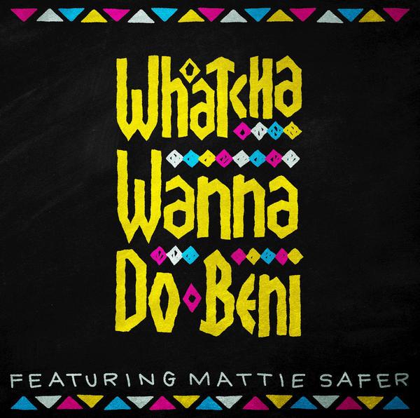 Whatcha Wanna Do (Feature)