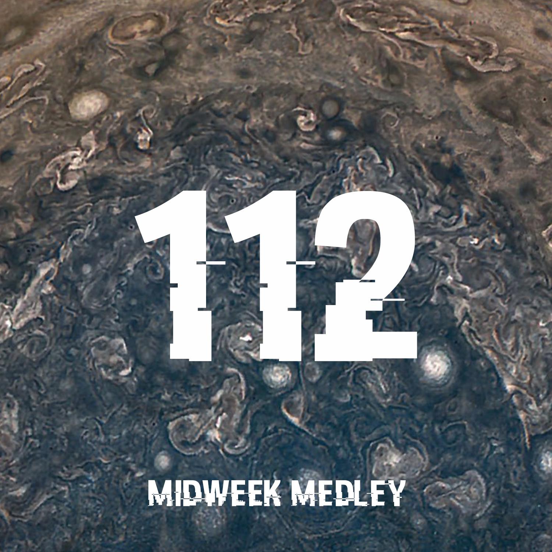Midweek Medley 112.jpg
