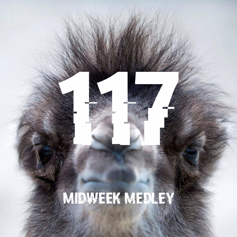 Midweek Medley 117.jpg