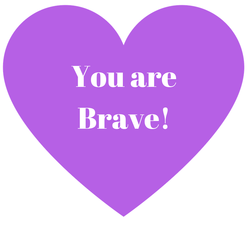 you are brave.png