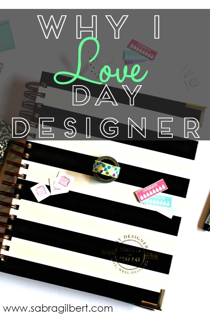 Why I Love Day Designer || Becoming Sabra Gilbert