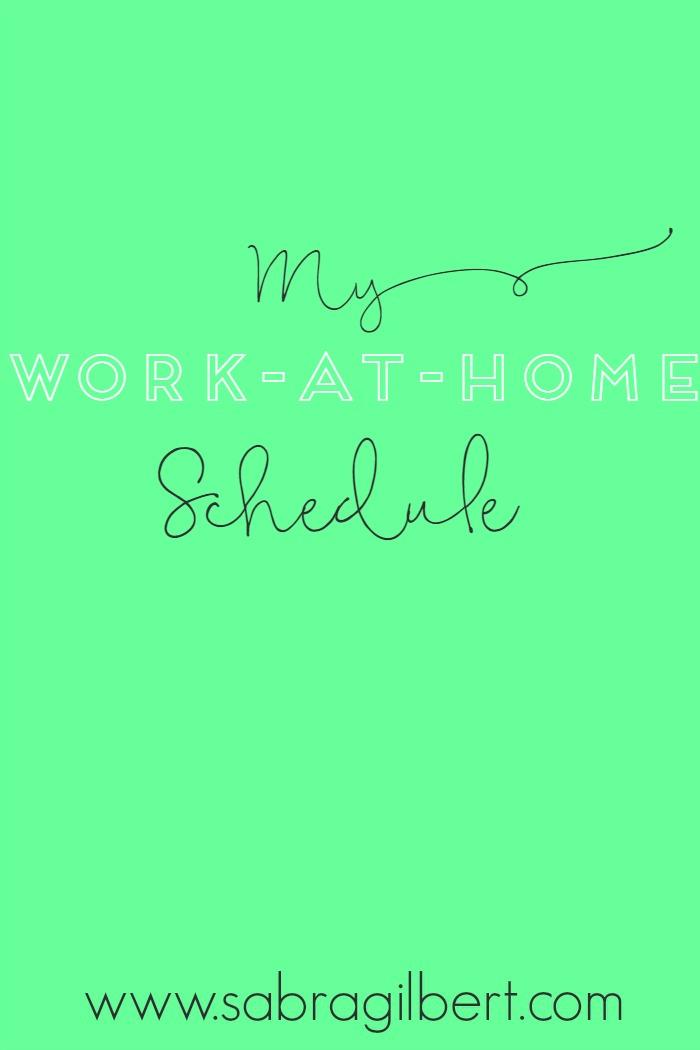 Work-At-Home Schedule || Becoming Sabra Gilbert