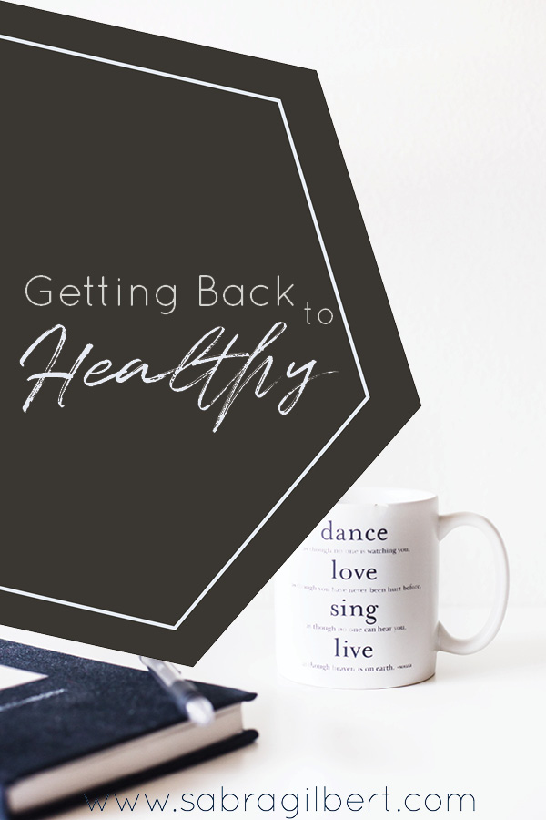 Getting Back to Healthy || by You & Me Chasing Little G || A post about the ways I'm trying to get back to a healthier me using essential oils, meditation, and fitness.