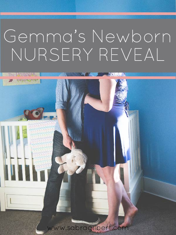 Newborn Nursery Reveal || You & Me Chasing Little G