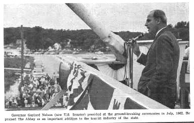 Senator Gaylord Nelson at The Abbey Resort's groundbreaking ceremony, July, 1962.