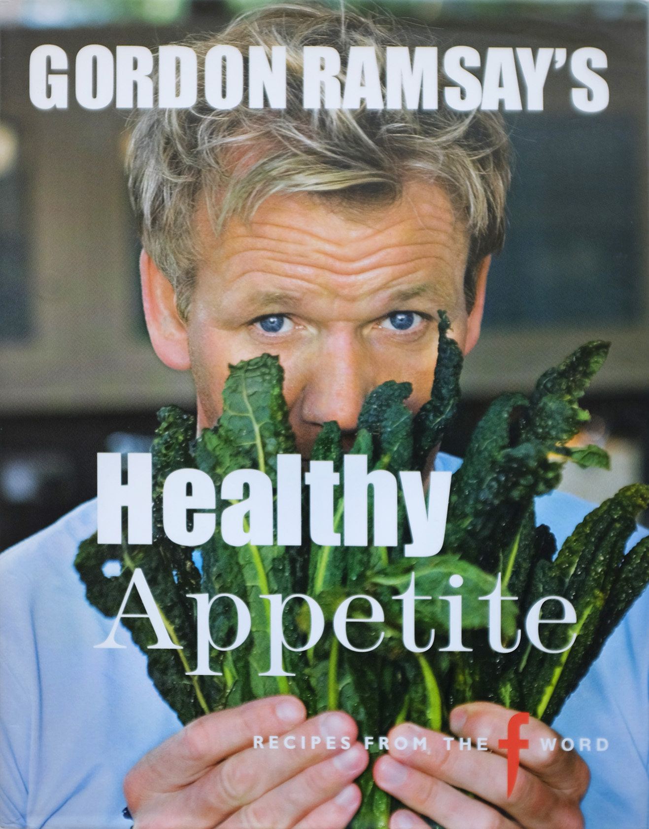 HEALTHY APPETITE Gordon Ramsey
