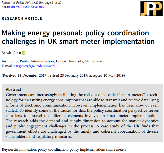 New Publication in JPP - This is a new piece on policy coordination challenges in smart meter implementation context published in the Journal of Public Policy. The main theoretical goal is to add a demand and supply perspective to policy coordination in order to highlight timing and coherence issues in policy implementation.