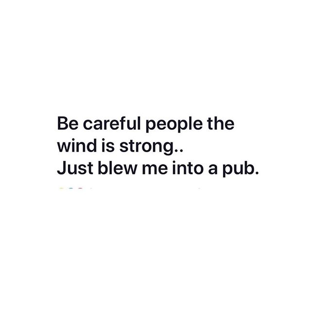 Just a quick weather warning. We hope you stay safe 💨🍻