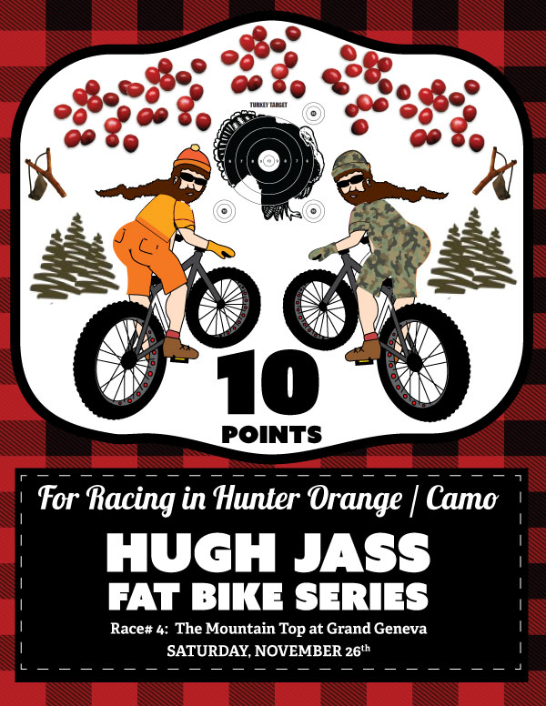 10 Points for camo or hunter orange attire this race :)