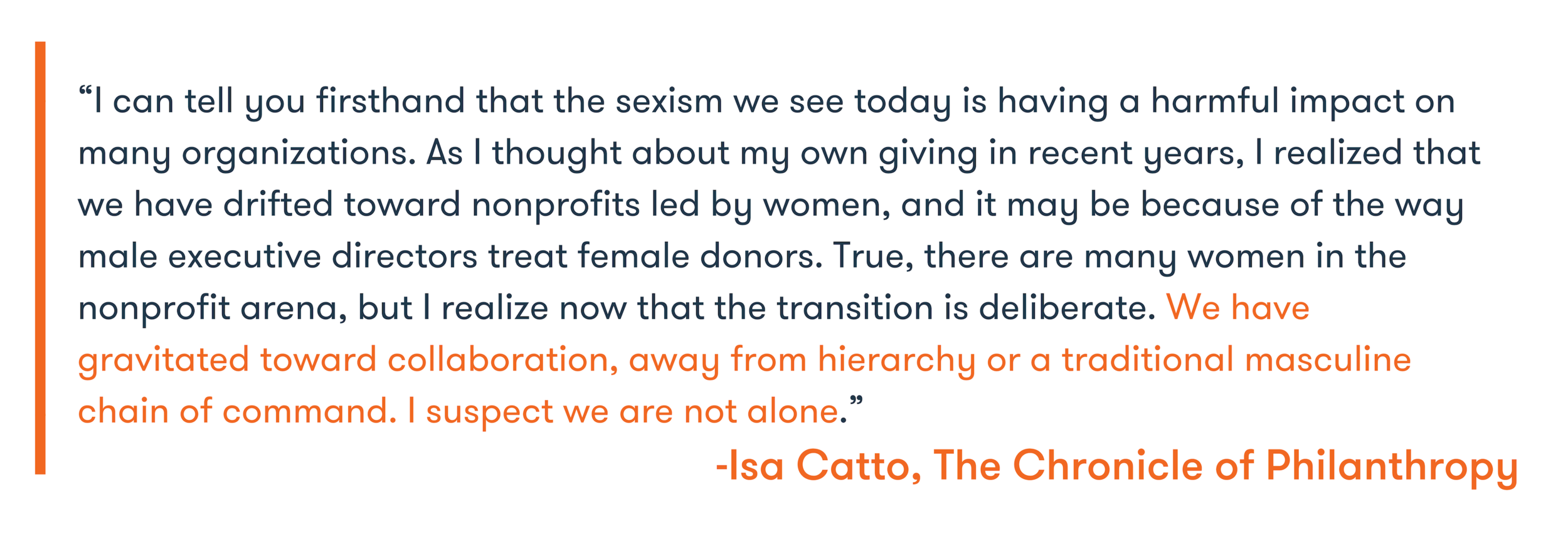 Source:  Chronicle of Philanthropy What It is Like to Experience Sexism as a Donor