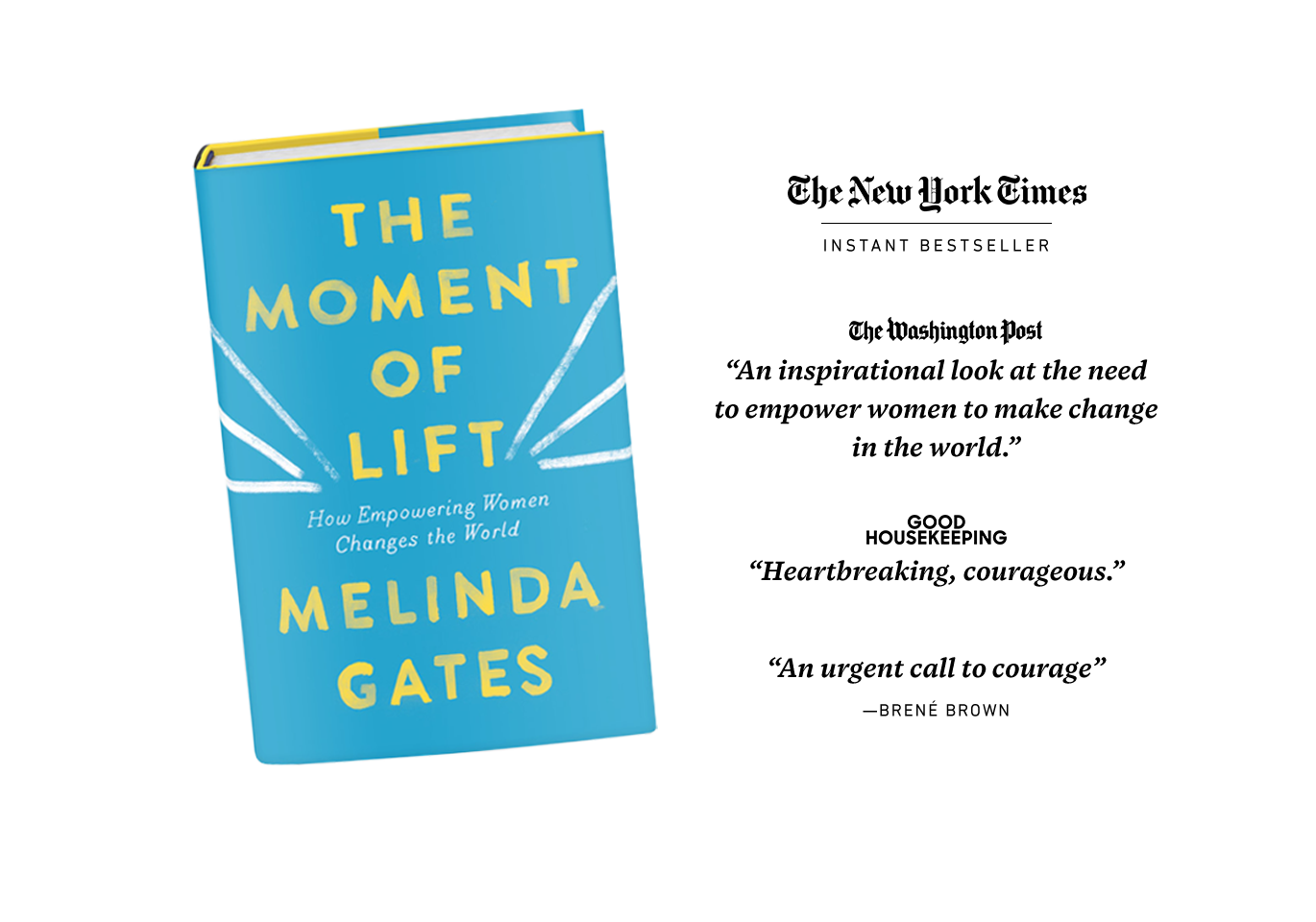 Gates has recently published a book   The Moment of Lift: How Empowering Women Changes the World   .