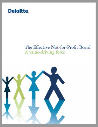 Deloitte LLP,  The Effective Not-for-Profit Board A Value-driving Force,  Chantal Rassart and Hugh Miller, 2013