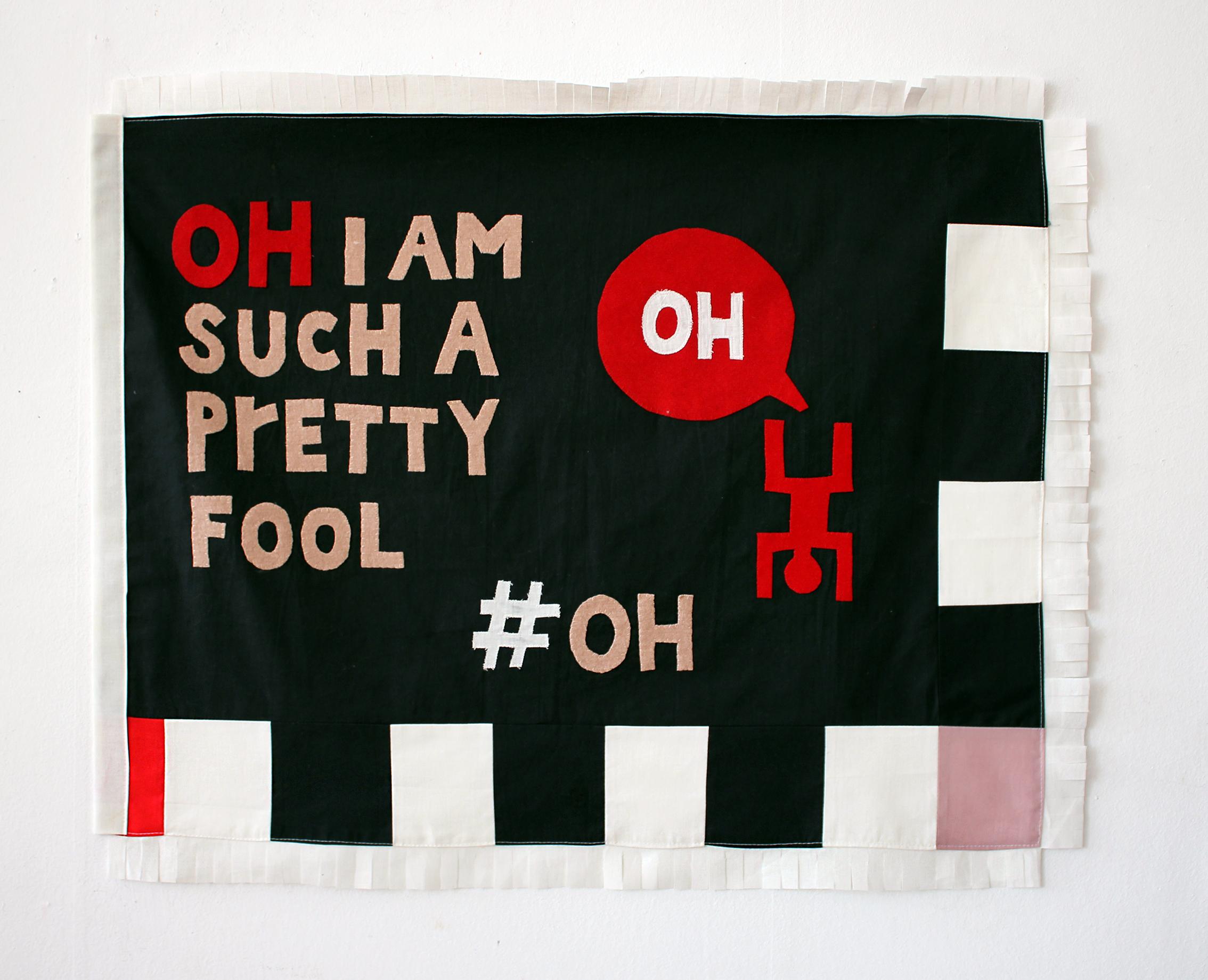 Oh im such a pretty fool 78x64 cm.jpg