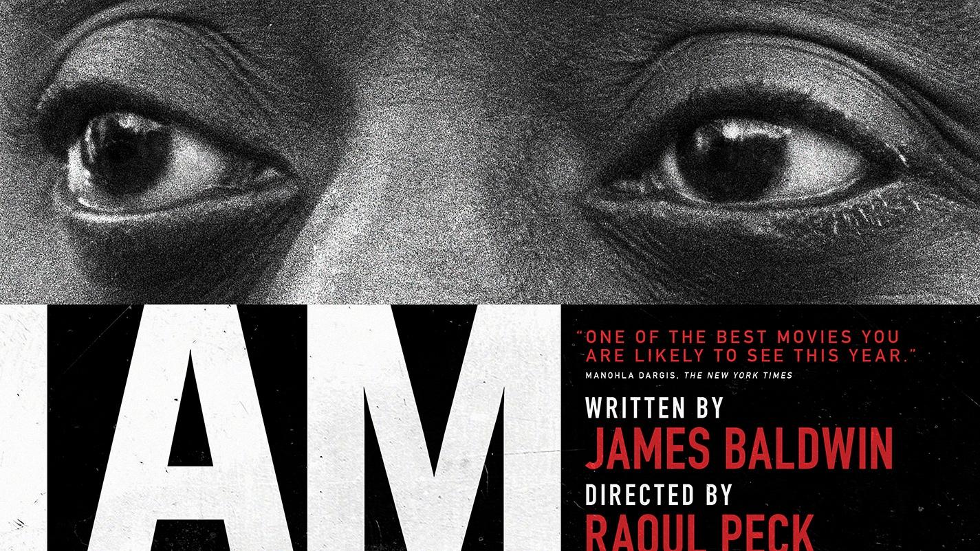 I Am Not Your Negro: Advance Screening — MATATU performative think ...