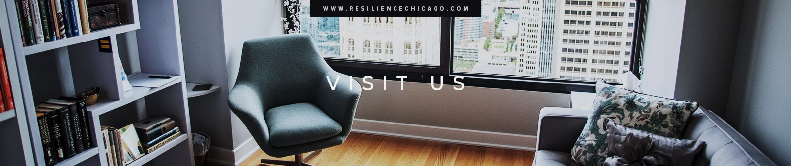 Resilience Psychological Services / Chicago / Visit Us