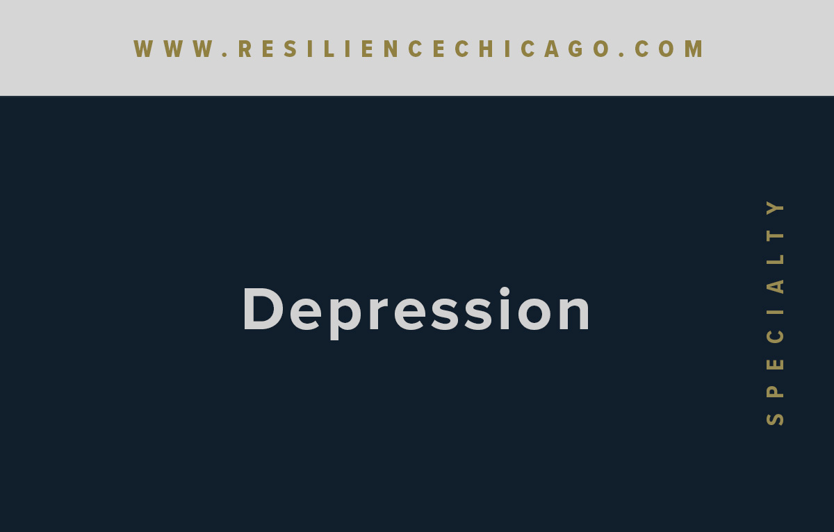 Resilience Psychological Services / Chicago / Depression