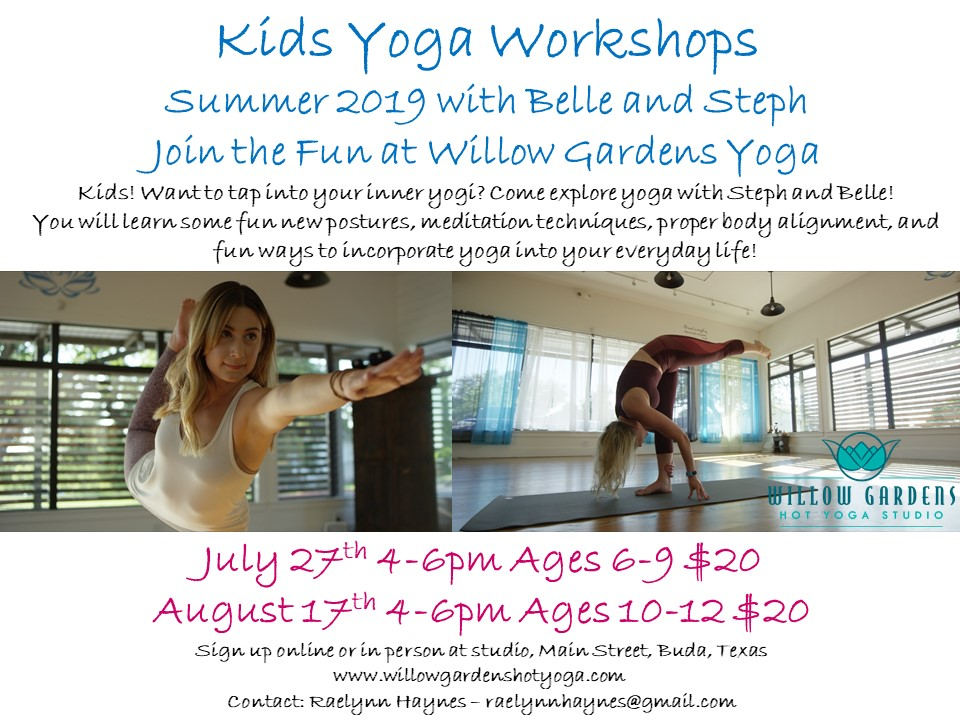 Kids Yoga Workshop with Belle and Steph! Ages 6-9. $20